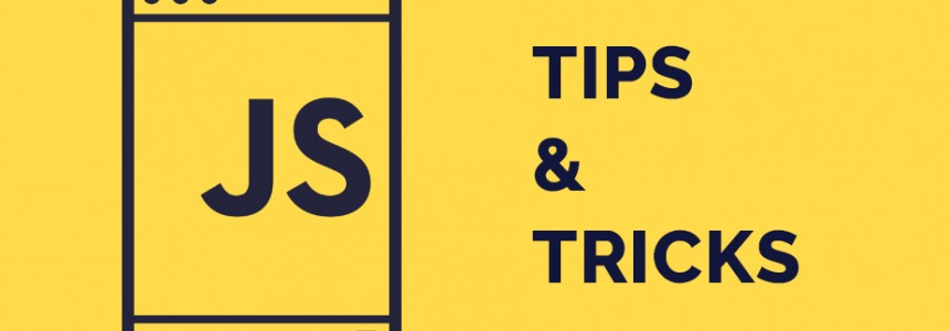 10 Javascript tips and tricks you should know -